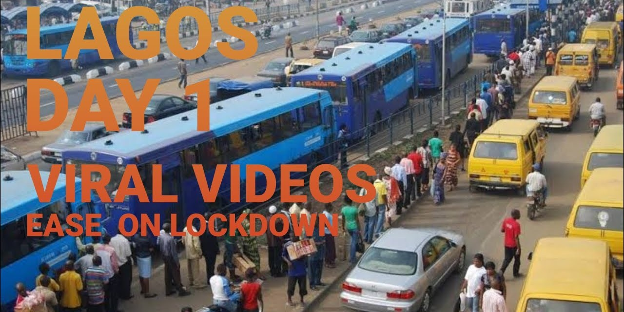 LAGOS DAY 1 EASE ON LOCK DOWN