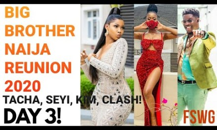 BBNaija Reunion 2020 – DAY 3 | TACHA & KIMOPRAH HAVE IT OUT!
