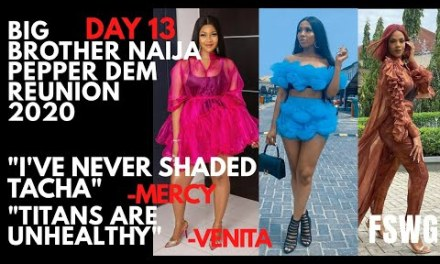 "BBNaija REUNION 2020 DAY 13 | MERCY- ""I HAVE NEVER SHADED TACHA"" 