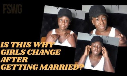 MARRIAGE MESSAGE FOR A WIFE | IS THIS WHY GIRLS CHANGE AFTER GETTING MARRIED?
