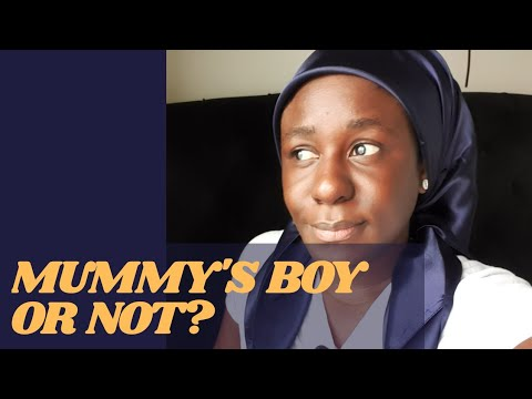 REASONS BOYS SHOULD BE MUMMY'S BOY OR NOT