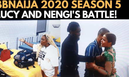 BBNAIJA 2020: LUCY AND NENGI EPIC WAR