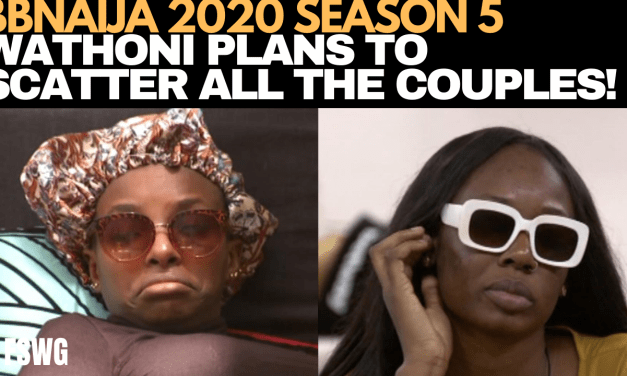 BBNAIJA 2020 | WATHONI PLANS 2 SCATTER ALL RELATIONSHIPS