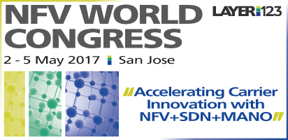NFV World Congress | 2-5 May 2017 | San Jose, USA