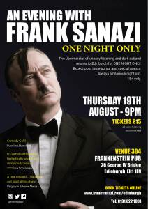 Frank Sanazi for only night only at the Edinburgh Festival 2021 poster