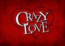 Crazy Love Status