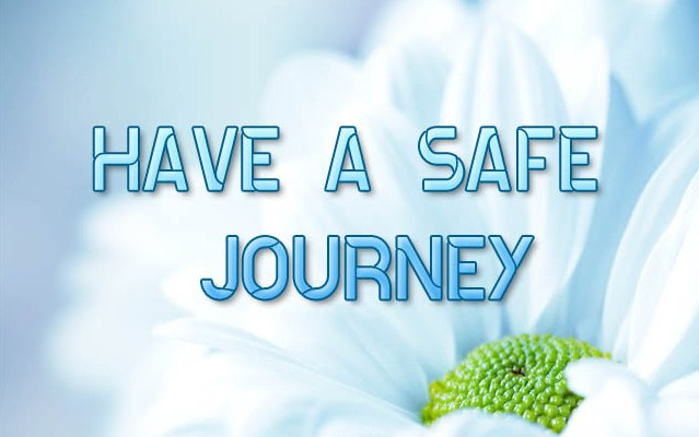 Have safe trip wishes