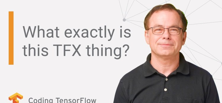 What Exactly is TFX?