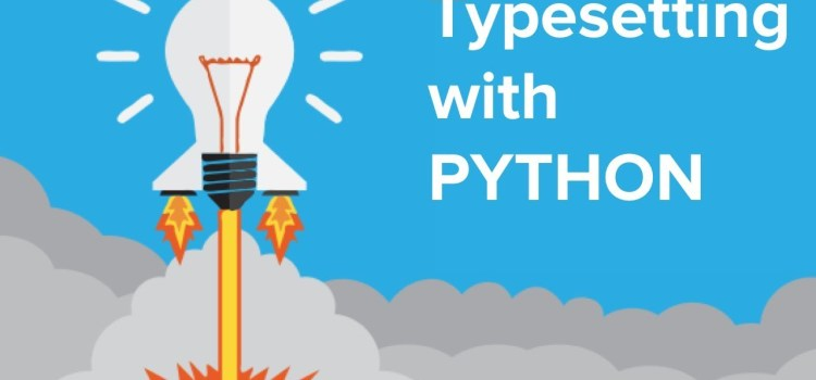 Typesetting With Python