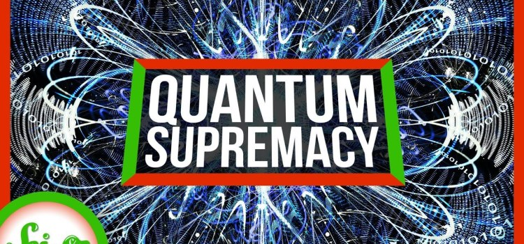 Quantum Supremacy and When Will Quantum Computers Be a Thing?