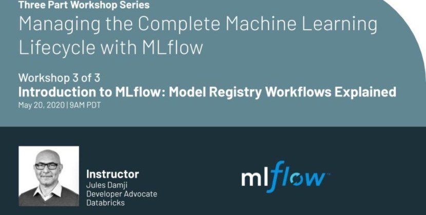 Managing the Complete Machine Learning Lifecycle with MLflow Workshop: 3 of 3