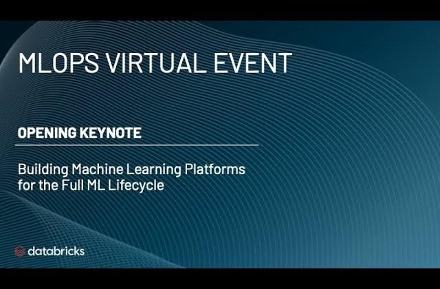 Databricks MLOps Virtual Event Opening Keynote