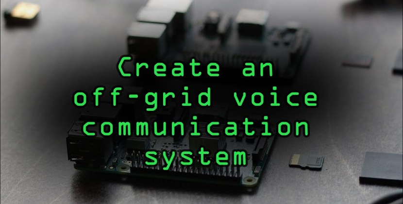 Build an Off-the-Grid Wi-Fi System for Voice Communications