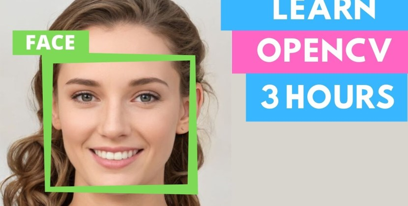 Learn OpenCV in 3 Hours with Python