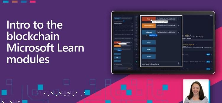 Intro to the Blockchain Microsoft Learn Modules