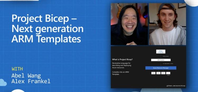 Project Bicep – Next generation ARM Templates