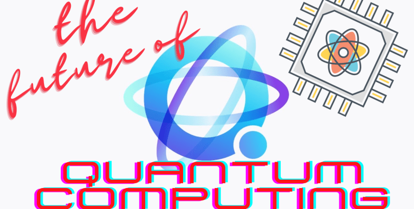 The Future of Quantum Computing