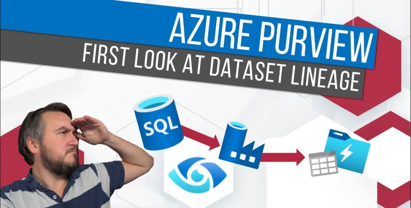 Azure Purview – First Look at Dataset Lineage