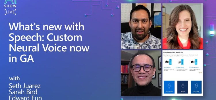 What's new with Speech? Custom Neural Voice now in GA!