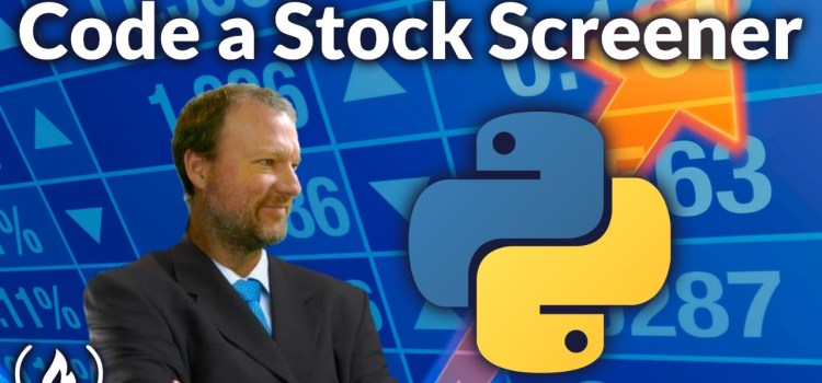How to Create a Stock Screener in Python