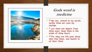 Gods word is medicine
