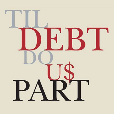 Til Debt Do Us Part
