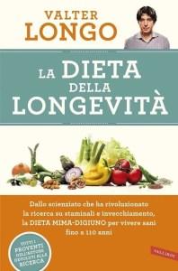 Dieta della Longevità,Dieta Mima-Digiuno,DMD,WALTER Longo,La Dieta della Longevità e la Dieta Mima-Digiuno