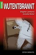 Brigitte Lamberts/Annette Reiter: Wutentbrannt