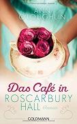 Ann O´Loughlin: Das Café in Roscarbury Hall