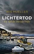 Iris Mueller: Lichtertod