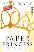 Erin Watt: Paper Princess. Die Versuchung