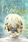 Richelle Mead: The Promise. Der goldene Hof