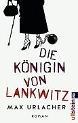 Max Urlacher: Die Königin von Lankwitz