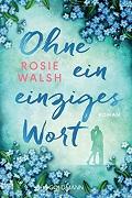 Rosie Walsh: Ohne ein einziges Wort