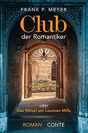 Frank P.Meyer: Der Club der Romantiker