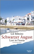 Gil Ribeiro: Schwarzer August. Lost in Fuseta