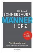 Richard Schneebauer: Männerherz