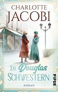 Charlotte Jacobi: Die Douglas Schwestern