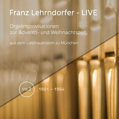 Franz Lehrndorfer – LIVE / Vol. 2