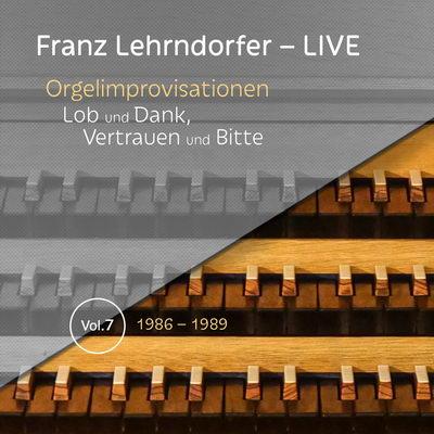 Franz Lehrndorfer – LIVE / Vol. 7