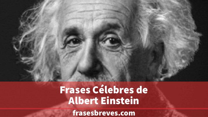 Frases De Albert Einstein Frases Breves