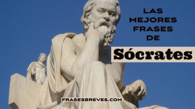 Las Mejores Frases De Sócrates Frases Breves