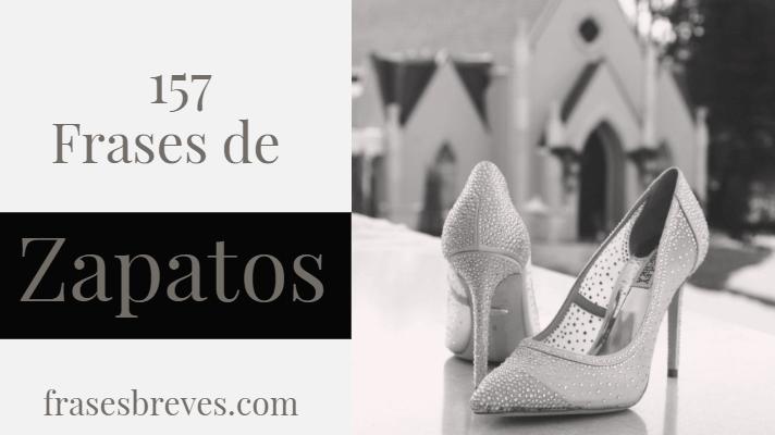 Super Elegantes Frases Sobre Zapatos Frases Breves