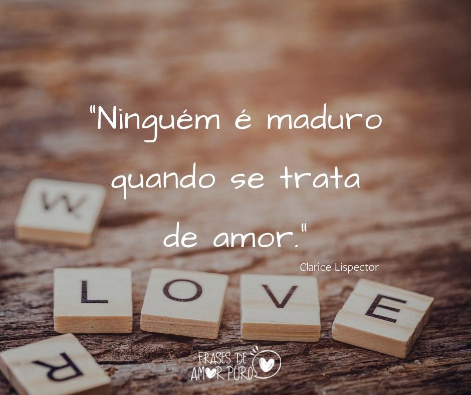 Dizeres sobre amor maduro · o homem imaturo é aquele que quer morrer gloriosamente por uma causa. Ninguem E Maduro Frases De Amor Puro