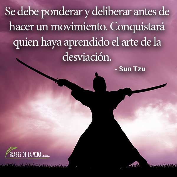 Frases de El arte de la guerra 4, Frases de Sun Tzu