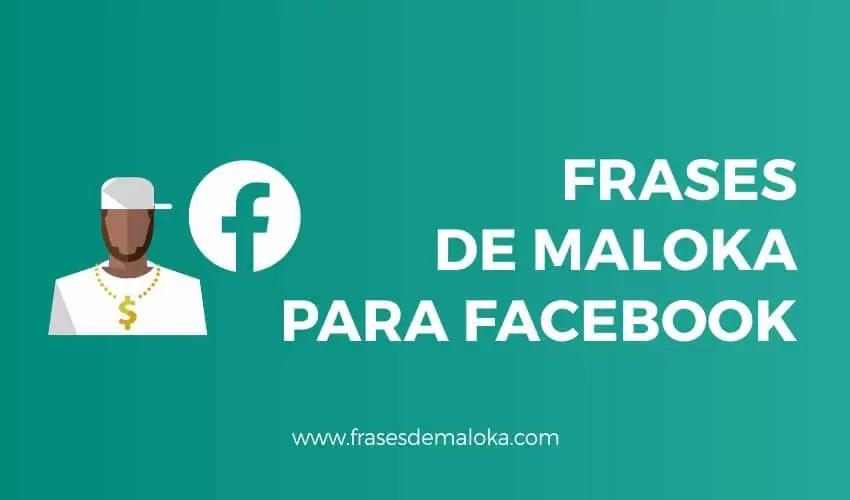 Frases de Maloka para Facebook