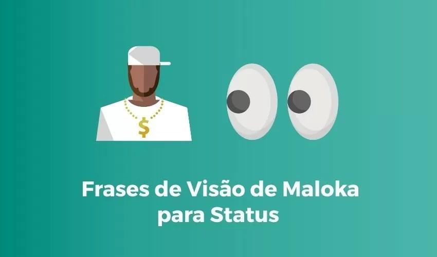 Visão de Maloka Frases