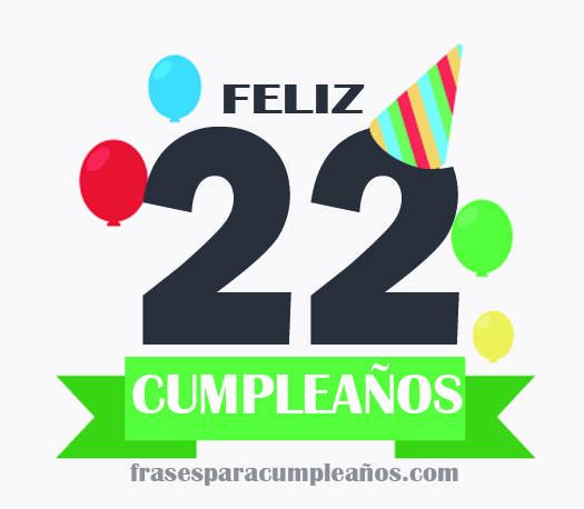 imágenes de cumpleaños 22 años