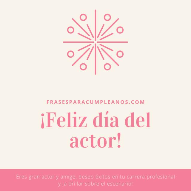 Tarjetas de felicitaciones por el día del actor