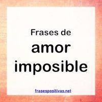 Las Mejores Frases De Amor Imposible Para Dedicar